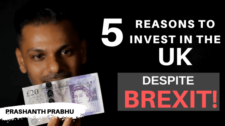 5 Reasons to Invest in UK Property - 2019 BREXIT Edition